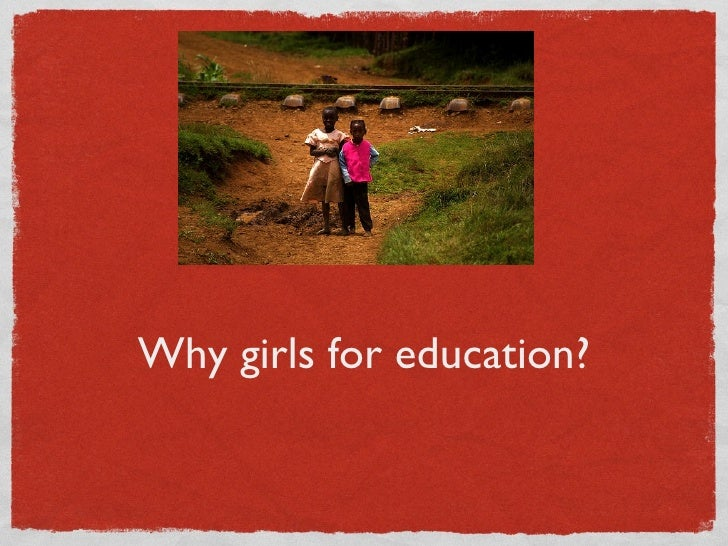 Why girls for education?