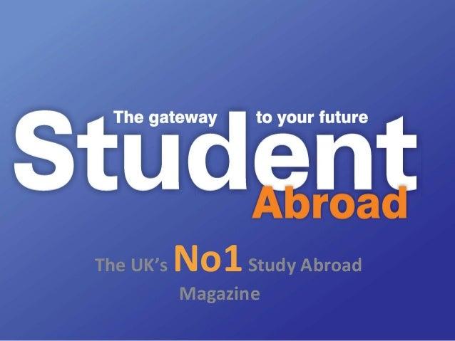 The UK's No1Study Abroad Magazine
