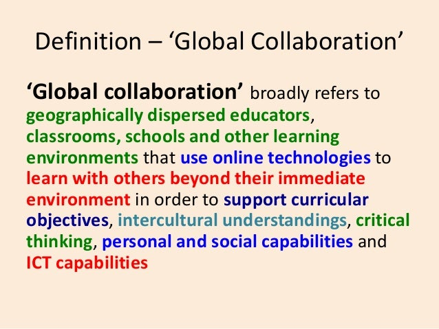Collaborative Classroom Definition ~ Student autonomy for flat learning and global collaboration