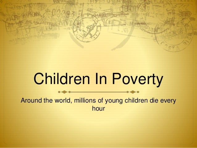 the world wide problem of poverty Ending world wide poverty steve verdon sunday, march 13, 2005 for example, africa is a complete basket case in terms of poverty and economic progress a part of the problem is a lack of the institutions that have helped make the west prosperous.