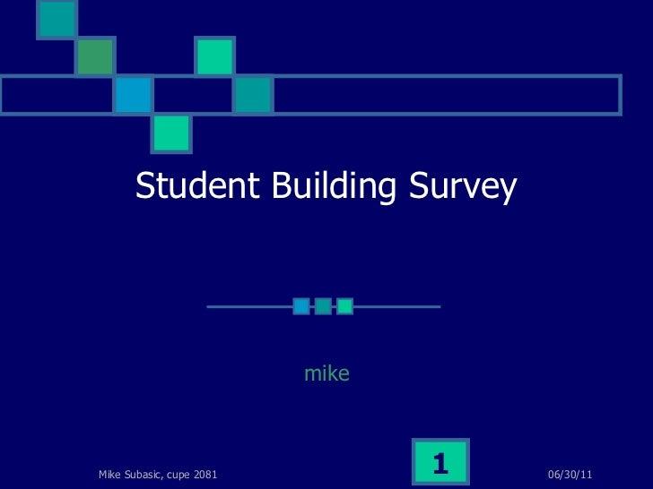 Student Building Survey mike