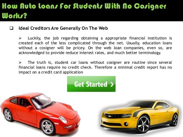 Getting Student Car Loans Without Cosigner