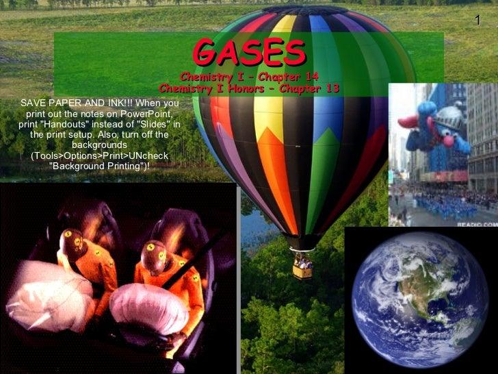 1                                          GASES                                    Chemistry I – Chapter 14              ...