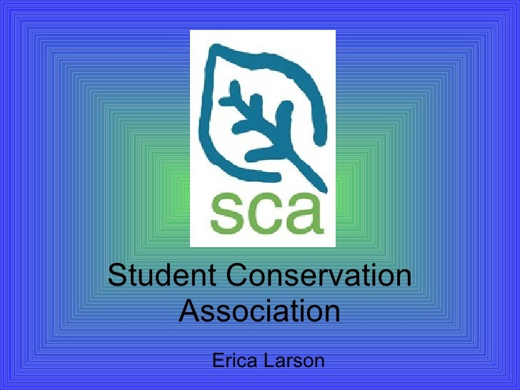Student Conservation Association Erica Larson