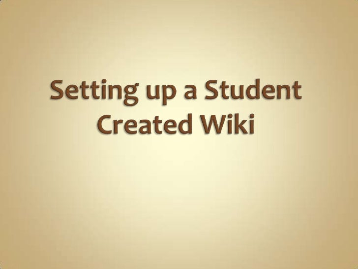 Setting up a Student Created Wiki<br />