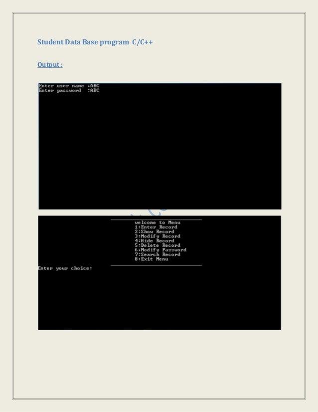 Student Data Base program C/C++ Output :