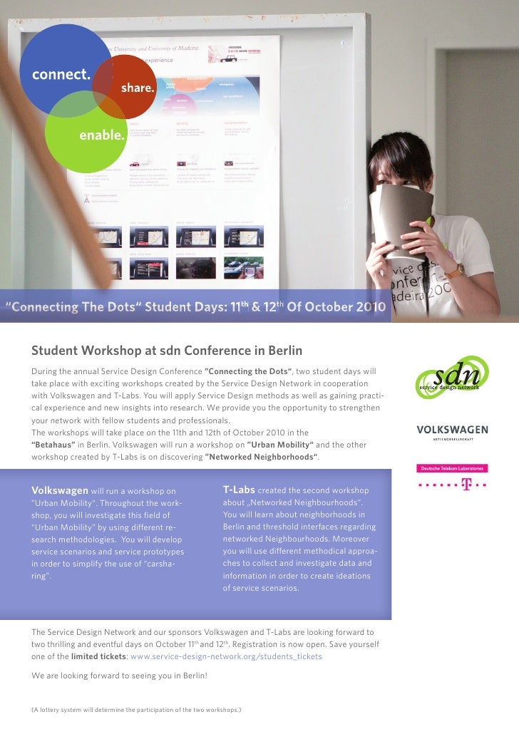 """""""Connecting The Dots"""" Student Days: 11th & 12th Of October 2010       Student Workshop at sdn Conference in Berlin     Dur..."""