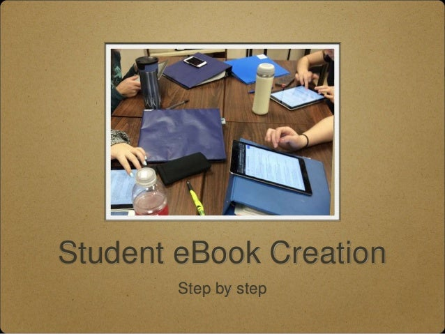Student eBook Creation Step by step