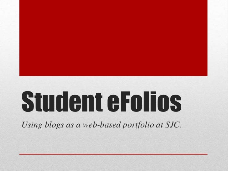 Student eFoliosUsing blogs as a web-based portfolio at SJC.
