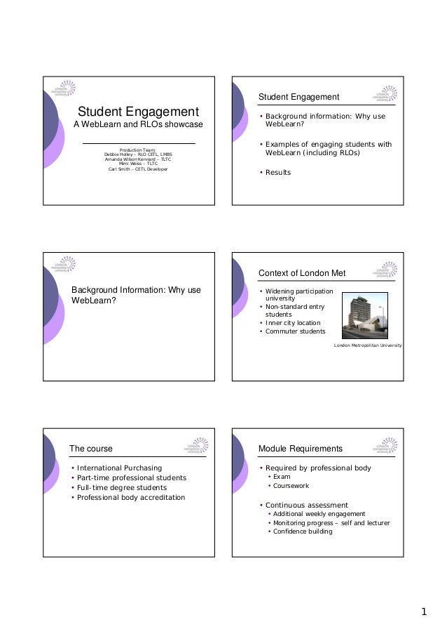 Student Engagement    Student Engagement                      • Background information: Why useA WebLearn and RLOs showcas...