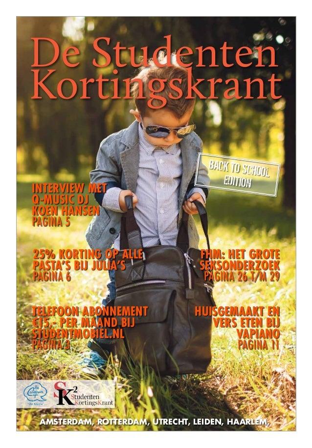 Amsterdam, Rotterdam, Utrecht, Leiden, Haarlem, Back to school edition Huisgemaakt en vers eten bij Vapiano pagina 11 25% ...