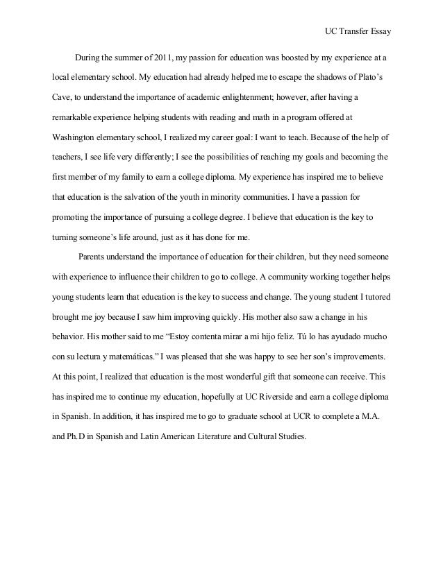 student example uc transfer student essay uc transfer essay during the summer of 2011 my passion for education was boosted by