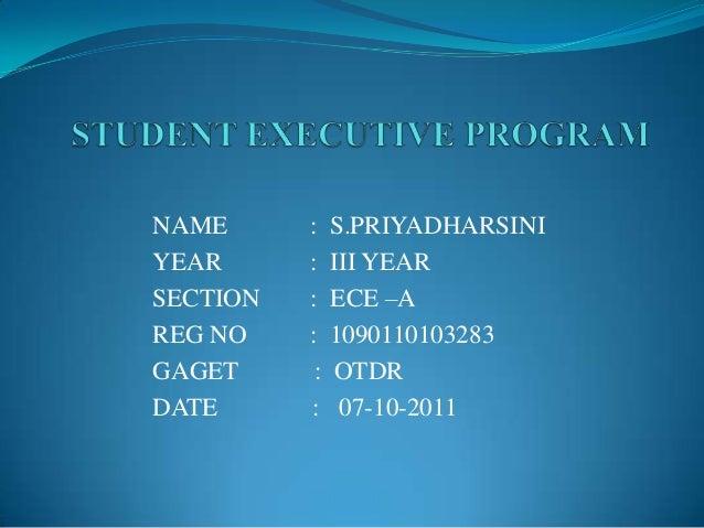 NAME      :    S.PRIYADHARSINIYEAR      :    III YEARSECTION   :    ECE –AREG NO    :    1090110103283GAGET      :   OTDRD...