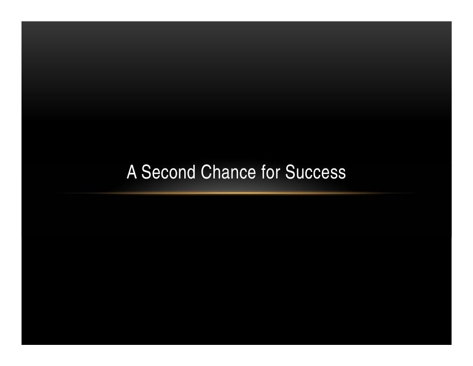 A Second Chance for Success