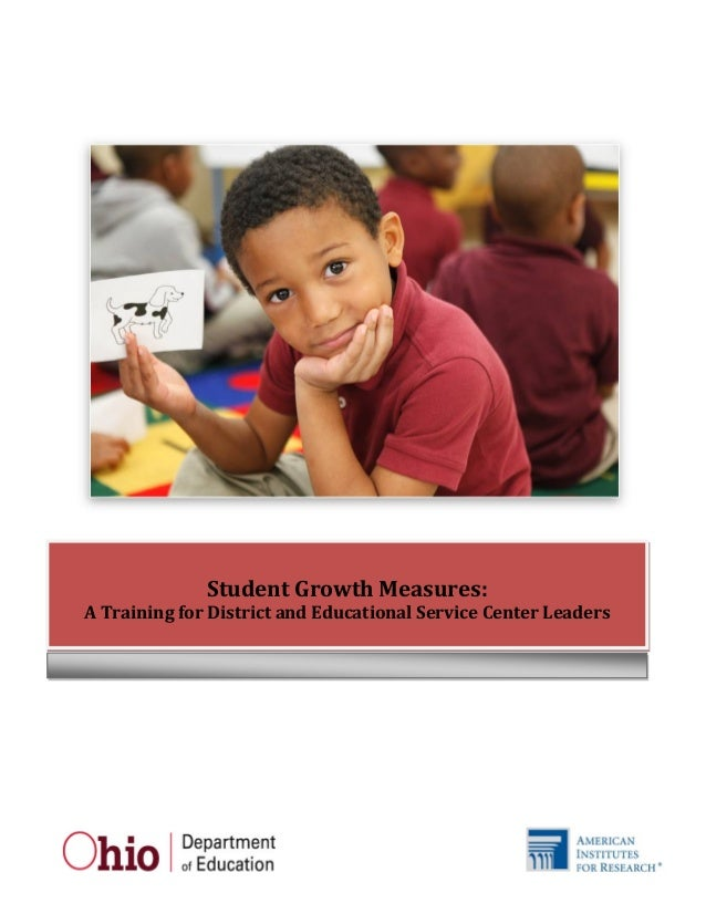 Student Growth Measures: A Training for District and Educational Service Center Leaders