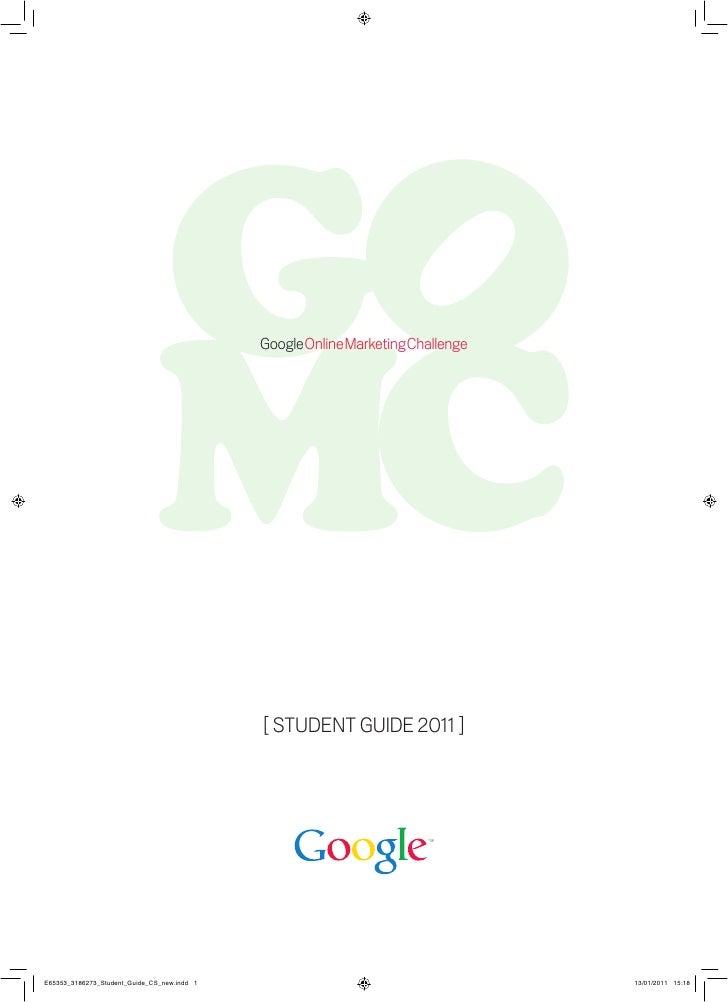 Google Online Marketing Challenge[ STUDENT GUIDE 2011 ]