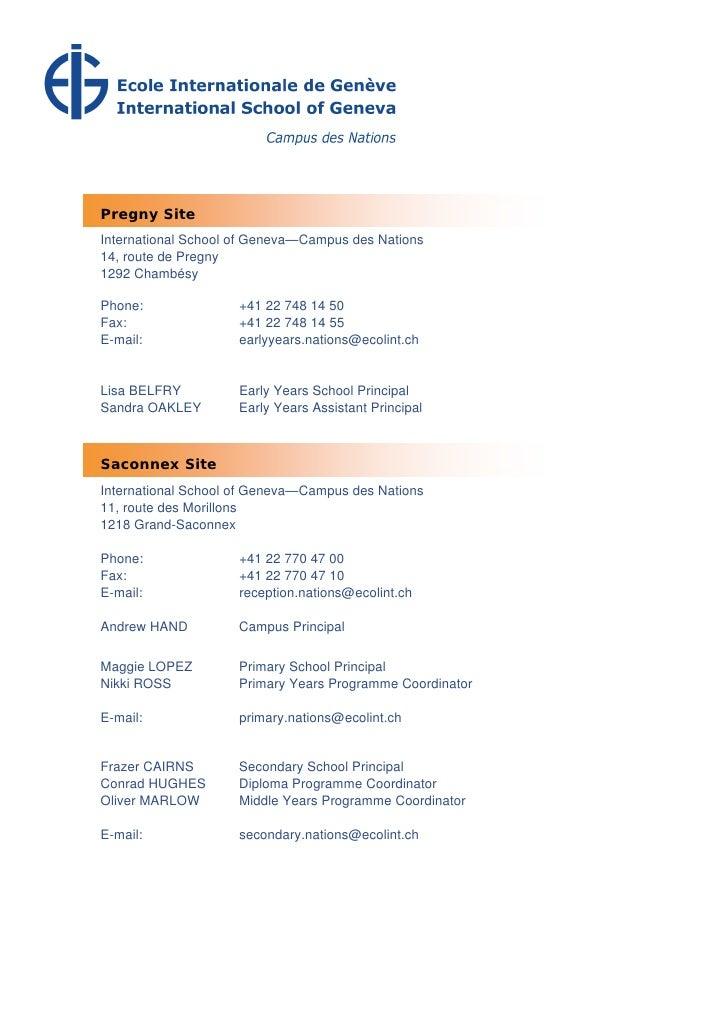 Pregny Site International School of Geneva—Campus des Nations 14, route de Pregny 1292 Chambésy  Phone:               +41 ...