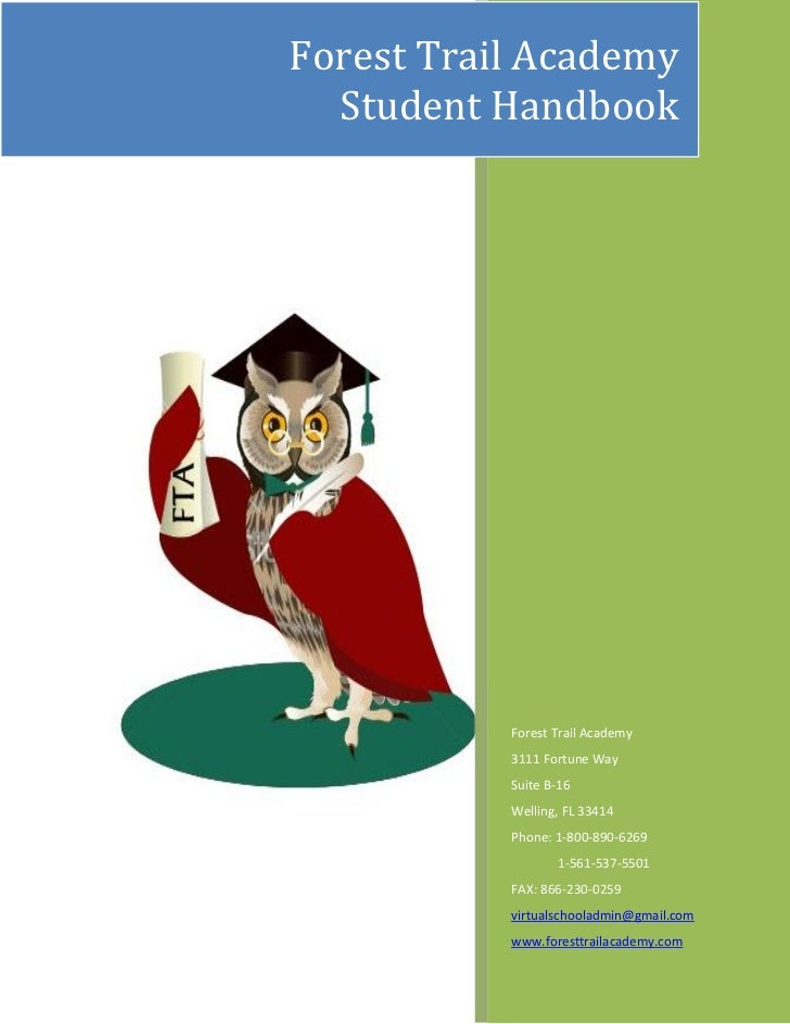 Forest Trail Academy  Student Handbook           Forest Trail Academy           3111 Fortune Way           Suite B-16     ...