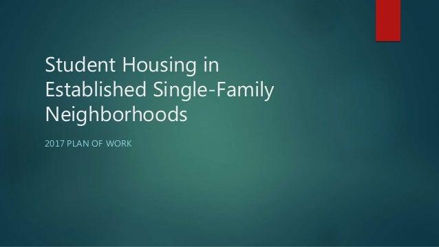 student housing in established single-family neighborhoods 2017 plan of  work