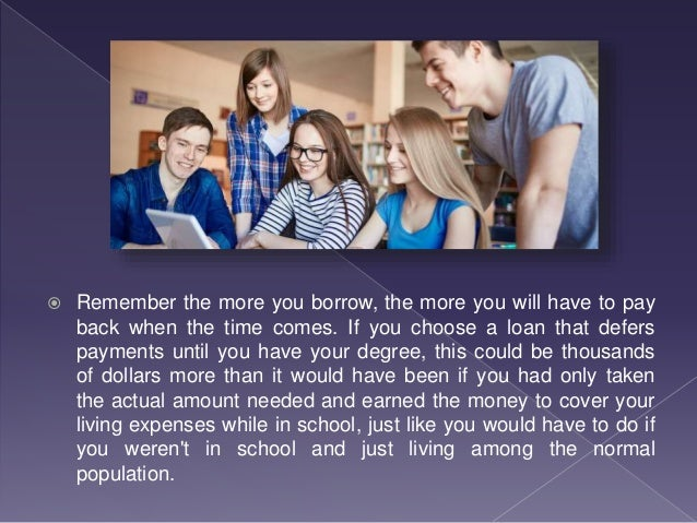  The money you make in Educational Loan Interest on this savings will be quickly wiped out if by the interest you will be...