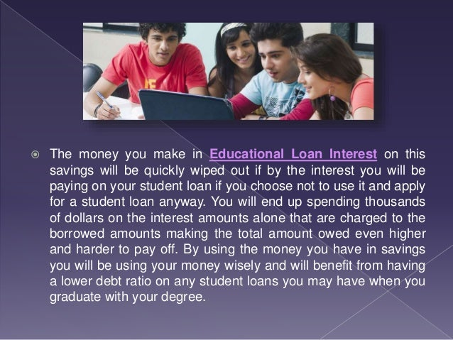  Working hours can be increased when your college is between semesters and then save the extra money you earn from that f...