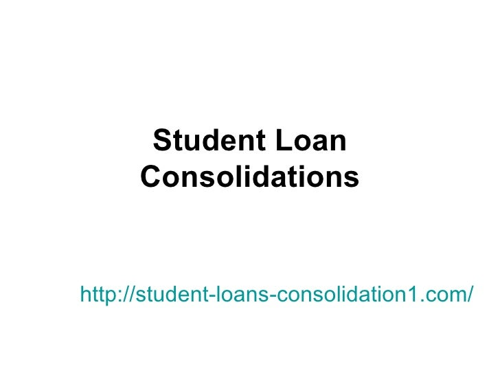 Student Loan Consolidations http://student-loans-consolidation1.com/