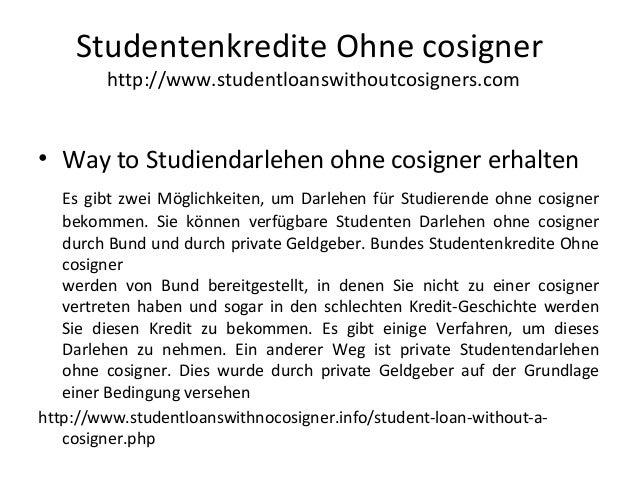 • Way to Studiendarlehen ohne cosigner erhalten Es gibt zwei Möglichkeiten, um Darlehen für Studierende ohne cosigner beko...