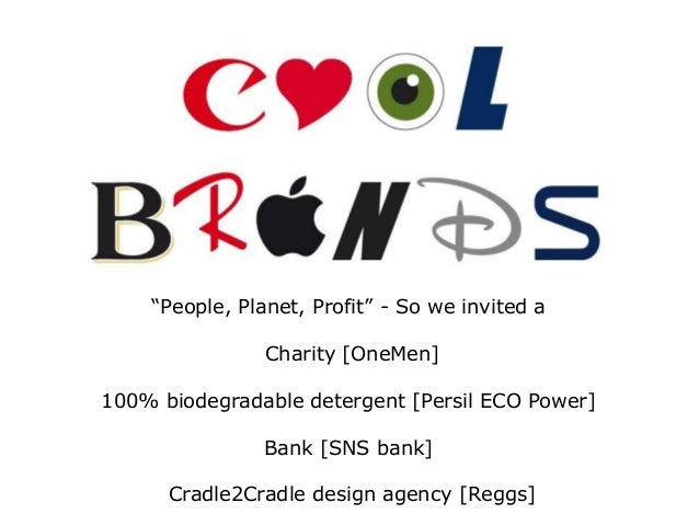 """""""People, Planet, Profit"""" - So we invited a Charity [OneMen] 100% biodegradable detergent [Persil ECO Power] Bank [SNS bank..."""