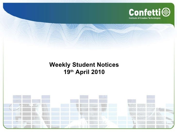 Weekly Student Notices  19 th  April 2010