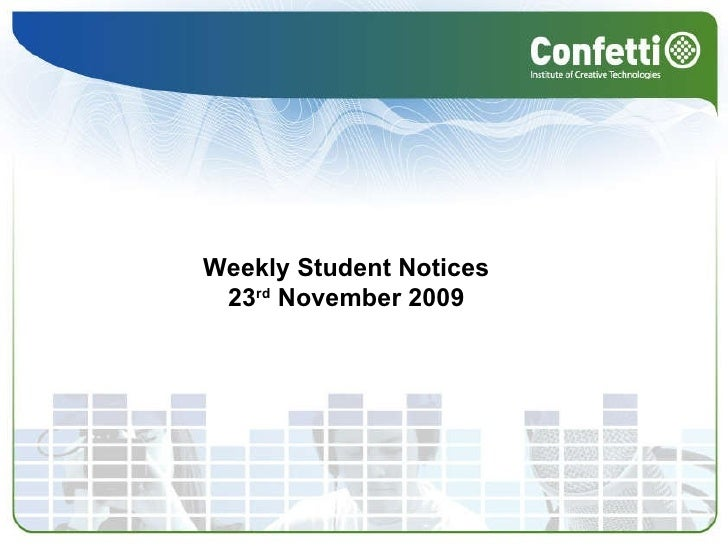 Weekly Student Notices  23 rd  November 2009