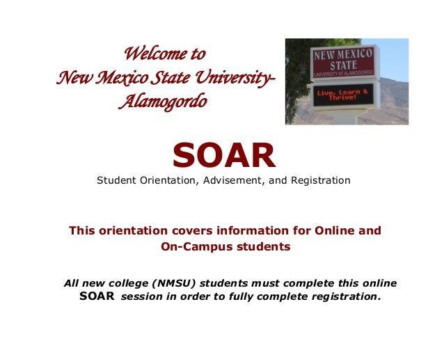 Welcome toNew Mexico State University-      Alamogordo                    SOAR      Student Orientation, Advisement, and R...