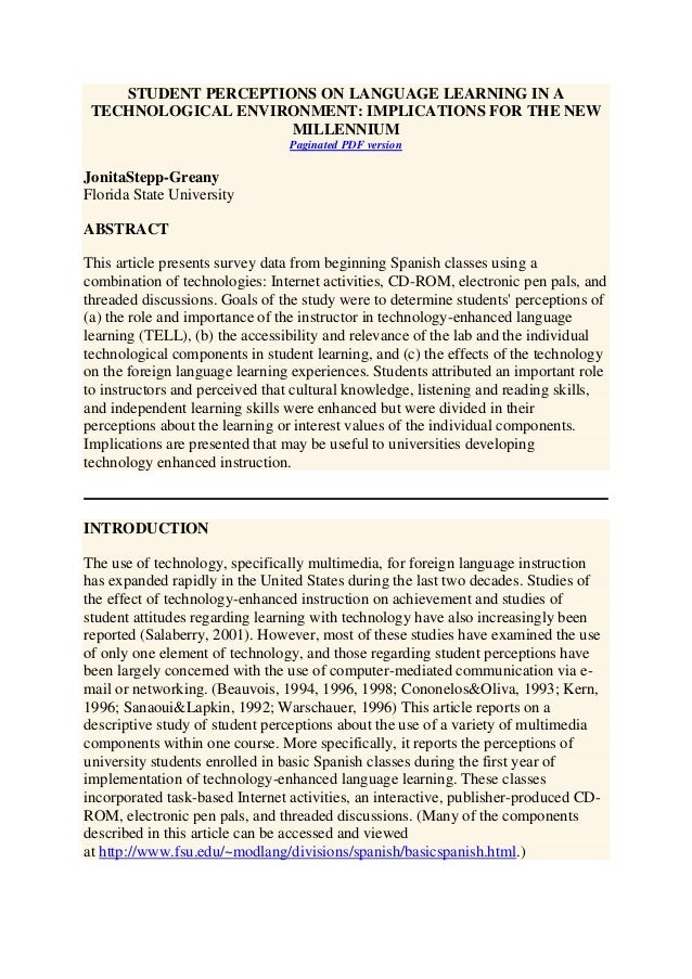 STUDENT PERCEPTIONS ON LANGUAGE LEARNING IN A TECHNOLOGICAL ENVIRONMENT: IMPLICATIONS FOR THE NEW MILLENNIUM Paginated PDF...