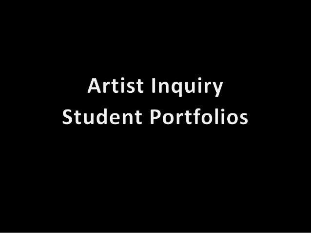 Artist Inquiry Student Portfolios