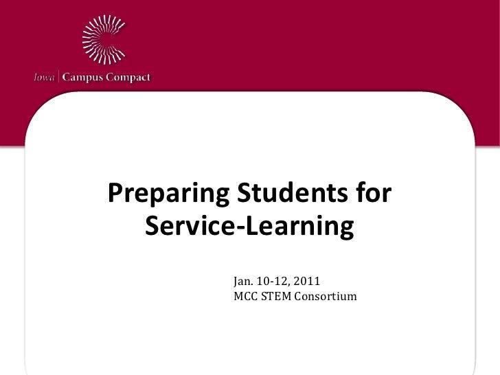 Communications Update<br />Preparing Students for Service-Learning<br />Jan. 10-12, 2011MCC STEM Consortium<br />
