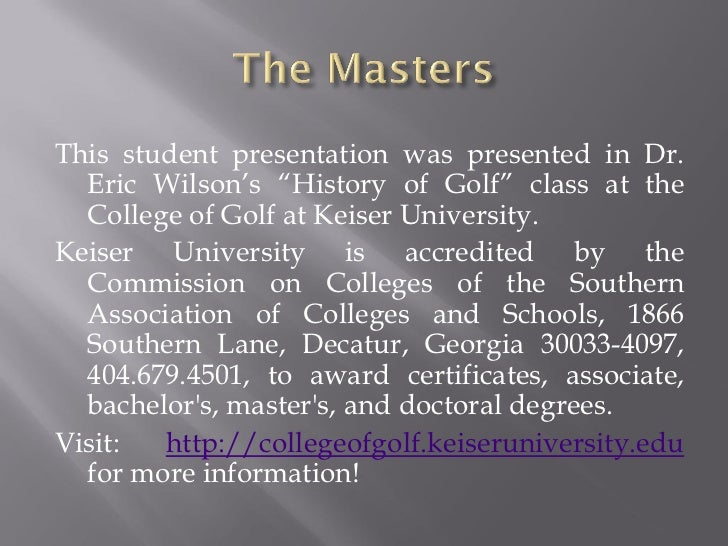 "This student presentation was presented in Dr.  Eric Wilson's ""History of Golf"" class at the  College of Golf at Keiser Un..."