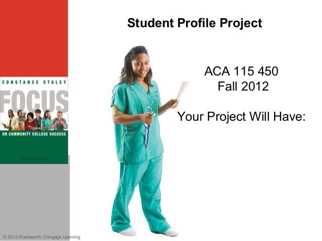 Student Profile Project                                                  ACA 115 450                                      ...