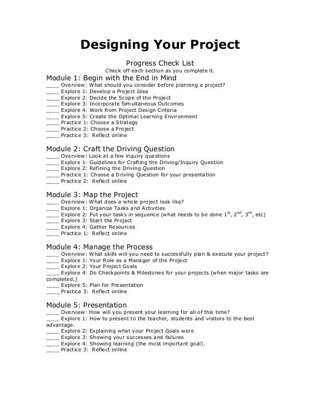 Designing Your Project Progress Check List Check off each section as you complete it. Module 1: Begin with the End in Mind...