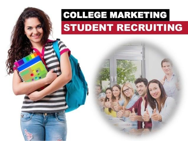 COLLEGE MARKETING STUDENT RECRUITING