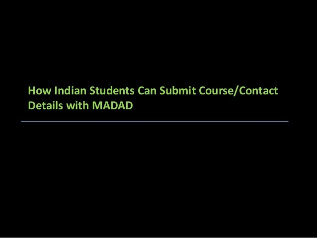 How Indian Students Can Submit Course/Contact Details with MADAD