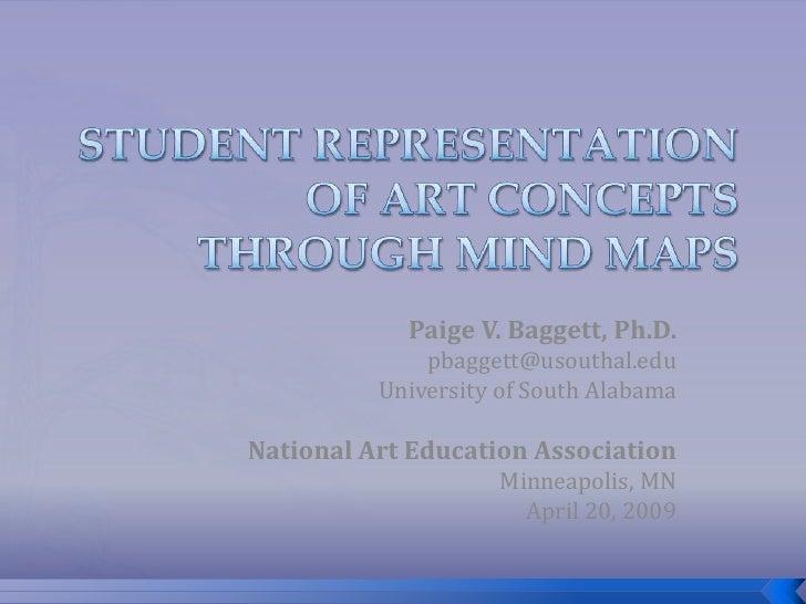 Paige V. Baggett, Ph.D.               pbaggett@usouthal.edu           University of South Alabama  National Art Education ...
