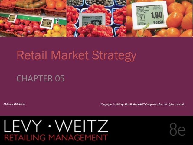 retailing management Welcome to the web site for berman/evans' retail management: a strategic approach, 7/e it has everything from an interactive study guide to career data to a comprehensive listing of company sites on the world wide web.