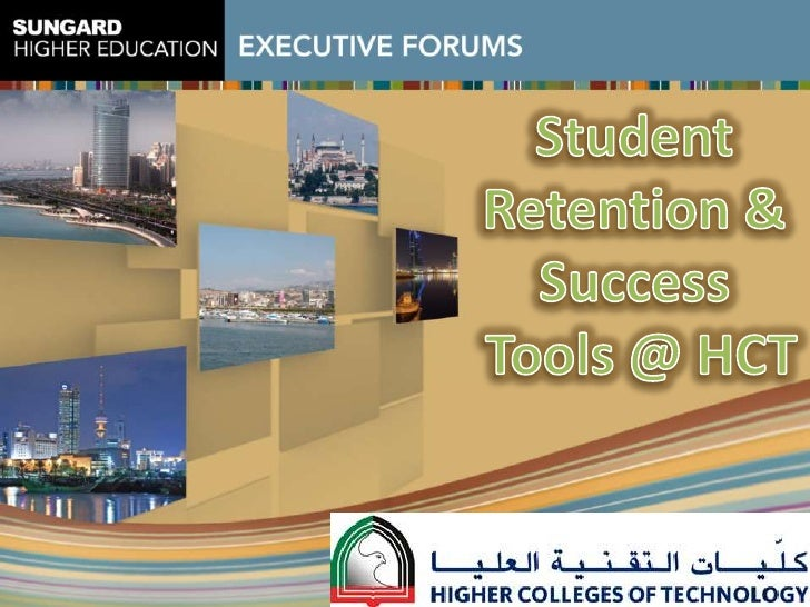 Student <br />Retention & <br />Success <br />Tools @ HCT<br />