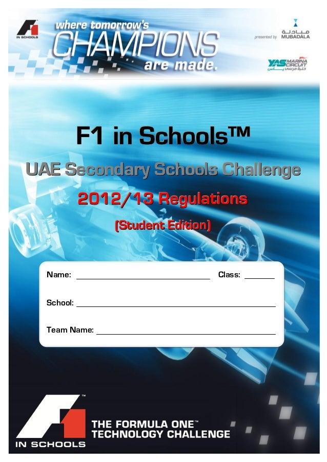F1 in Schools™ UAE – 2012/13 Technical Regulations               F1 in Schools™UAE Secondary Schools Challenge            ...