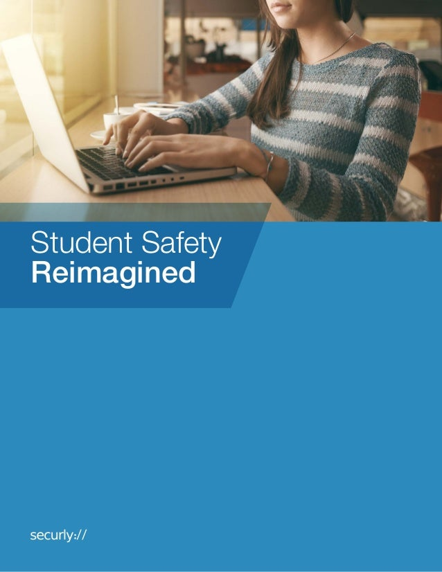 Student Safety Reimagined