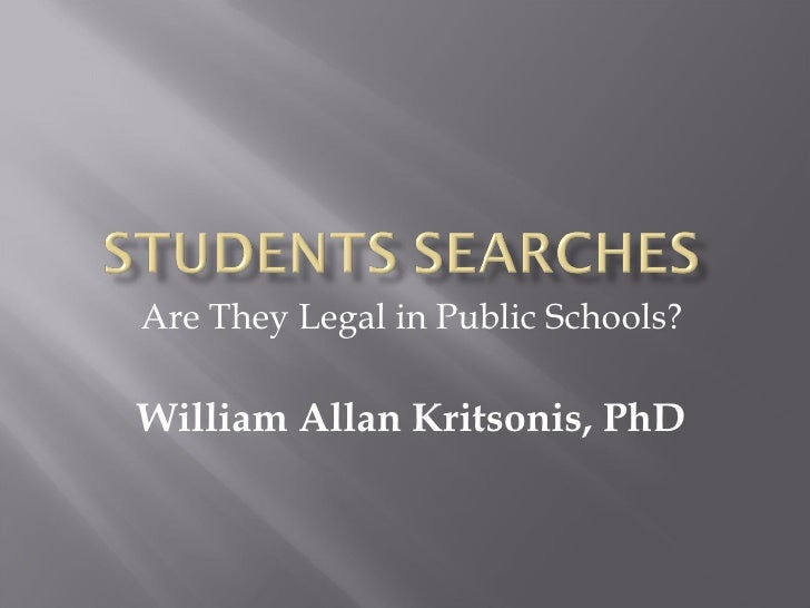Are They Legal in Public Schools? William Allan Kritsonis, PhD