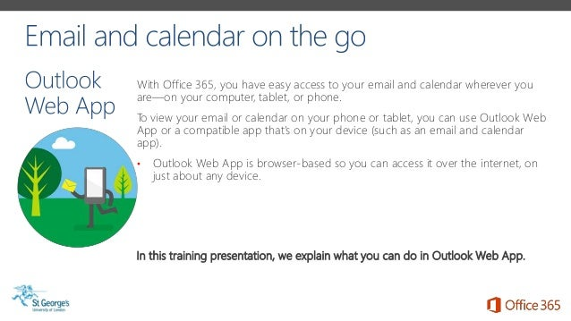 SGUL Office 365: Email & calendar on the go. (Adapted from Microsoft …