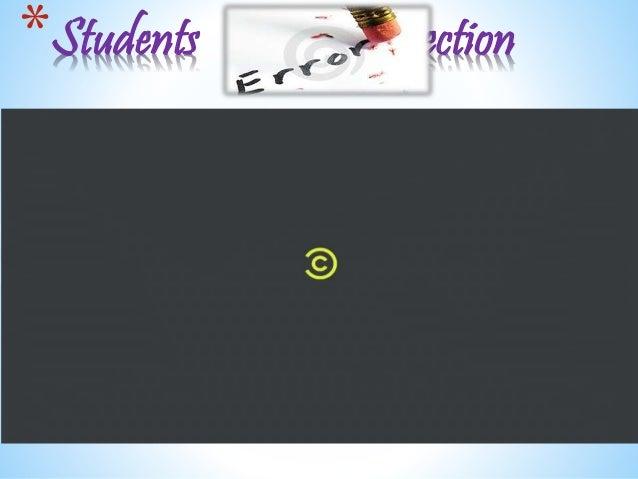 *Students correction
