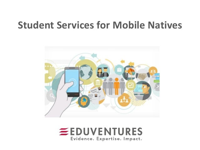 Student Services for Mobile Natives