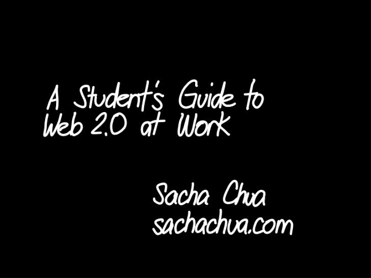 A Student's Guide to Web 2.0 at Work