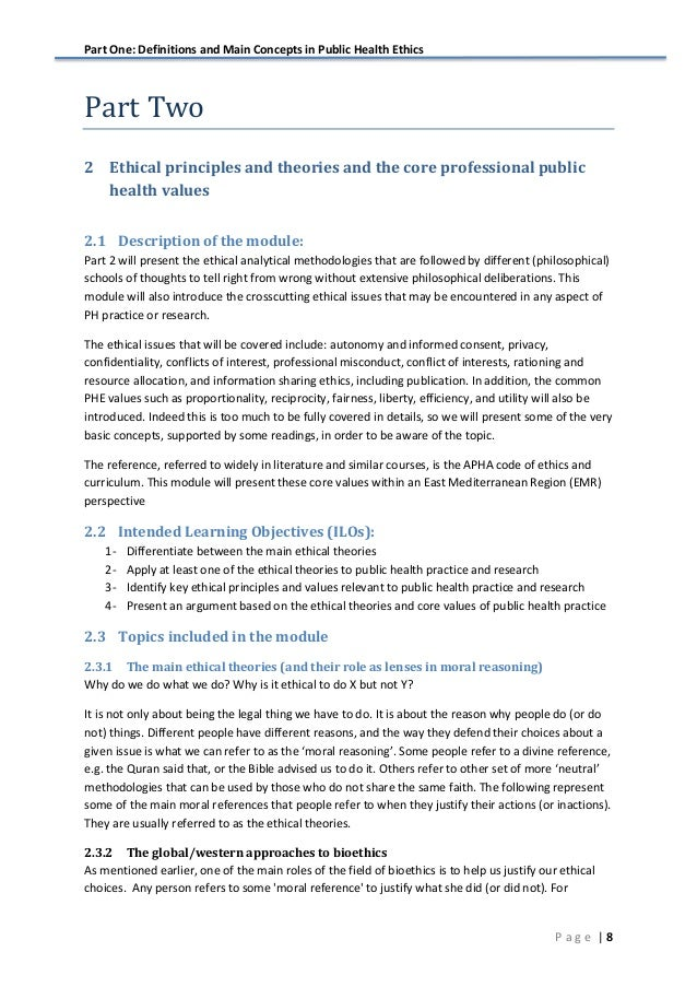 Part One: Definitions and Main Concepts in Public Health Ethics   8P a g e Part  Two   2 Ethical principles and theori...